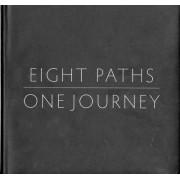 Eight Paths, One Journey by Matthew Dragun