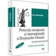 Protectia Europeana Si Internationala A Drepturilor Omului Ed.2 - Titus Corlatean