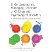 Understanding and Managing Behaviors of Children with Psychological Disorders by Jered B. Kolbert
