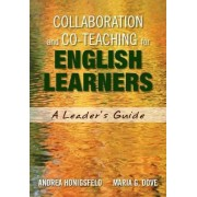 Collaboration and Co-Teaching for English Learners by Andrea M. Honigsfeld