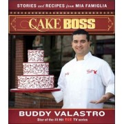 Cake Boss by Buddy Valastro