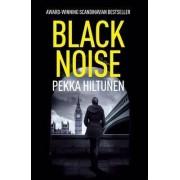 Black Noise by Pekka Hiltunen