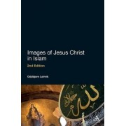 Images of Jesus Christ in Islam by Oddbjorn Leirvik
