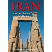 Iran: Persia: Ancient and Modern 2017 by Christoph Baumer