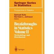 Breakthroughs in Statistics: Methodology and Distribution v. 2 by Samuel Kotz