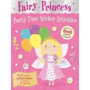 Fairy Princess Party Time Sticker Activities by Julia Seal