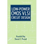 Low Power CMOS VLSI Circuit Design by Dr. Kaushik Roy