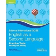 Edexcel IGCSE English as a Second Language Practice Tests Reading and Writing by Alison Walford