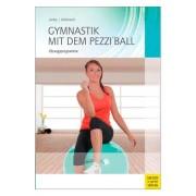 """Buch """"Gymnastik mit dem Pezziball"""" - ?bungsprogramme, 200 Seiten"""
