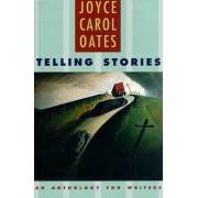 Telling Stories by Joyce Carol Oates