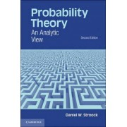 Probability Theory by Daniel W. Stroock