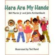 Here are My Hands by Bill Martin