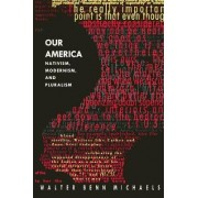 Our America by Walter Benn Michaels