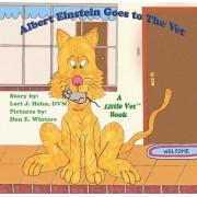 Albert Einstein Goes to the Vet by Lori J Hehn DVM