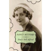 Don't Tell Alfred by Nancy Mitford