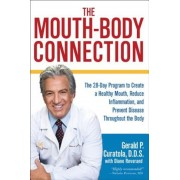 The Mouth-Body Connection: The 28-Day Program to Create a Healthy Mouth, Reduce Inflammation and Prevent Disease Throughout the Body, Hardcover