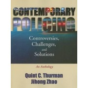 Contemporary Policing by Quint C Thurman