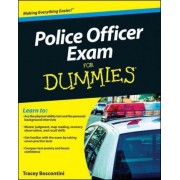 Police Officer Exam For Dummies by Raymond E. Foster