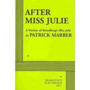 After Miss Julie by Patrick Marber