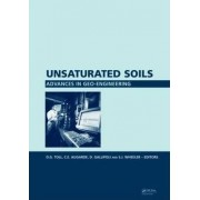 Unsaturated Soils. Advances in Geo-Engineering by D. G. Toll
