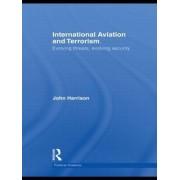 International Aviation and Terrorism by John Harrison