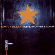 Candy Dulfer - Live in Amsterdam (0743218260827) (1 CD)