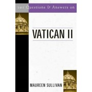 101 Questions and Answers on Vatican II by Maureen Sullivan