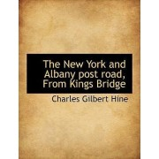 The New York and Albany Post Road, from Kings Bridge by Charles Gilbert Hine