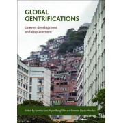 Global Gentrifications by Loretta Lees