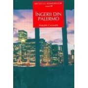 Secolul himerelor, vol. III Ingerii din Palermo