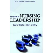 Handbook of Nursing Leadership by Jeri A. Milstead