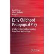 Early Childhood Pedagogical Play by Avis Ridgway