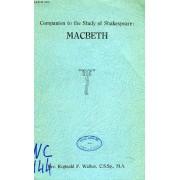 Companion To The Study Of Shakespeare: Macbeth