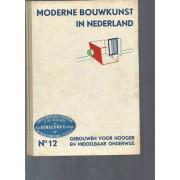 Moderne Bouwkunst In Nederland / N°12 Gebouwen Voor Hooger En Middelbar Onderwijs