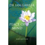 Peace of Mind by Ian Gawler