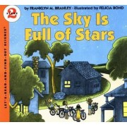 The Sky Is Full of Stars by Franklyn M Branley