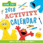 2018 Sesame Street Kid's Activity Wall Calendar: Monthly Fun for the Whole Family!