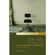 Philosophy of the Arts by Gordon Graham