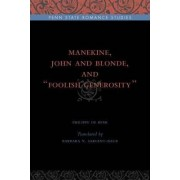 Manekine, John and Blonde, and Foolish Generosity by Philippe de Remi