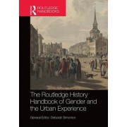 The Routledge Handbook of the History of Gender and Urban Experience