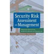 Security Risk Assessment and Management by Betty E. Biringer