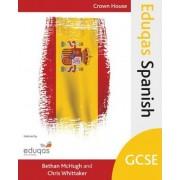 Eduqas GCSE Spanish by Bethan McHugh