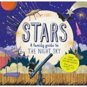 Stars: A Family Guide to the Night Sky