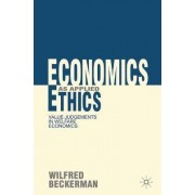 Economics as Applied Ethics by Wilfred Beckerman
