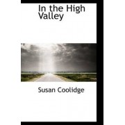 In the High Valley by Susan Coolidge