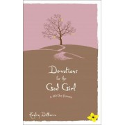 Devotions for the God Girl by Hayley DiMarco