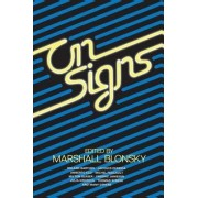 On Signs by Marshall Blonsky