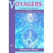 Voyagers II: Secrets of Amenti - Volume II of the Emerald Covenant Cdt Plate Translations Second Edition