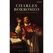 Charles Borromeo: Selected Orations, Homilies and Writings