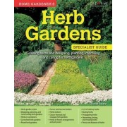 Home Gardener's Herb Gardens by David Squire